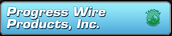 Progress Wire Products, Inc.